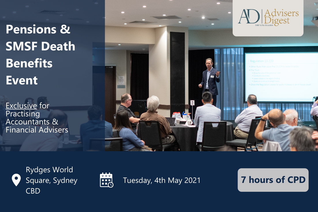 Pensions & SMSF Death Benefits Event, hosted by Advisers Digest