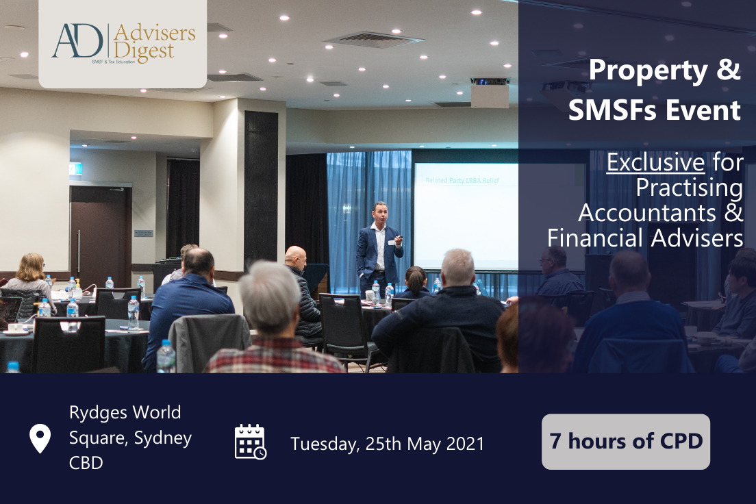 Property & SMSFs Event hosted by Advisers Digest